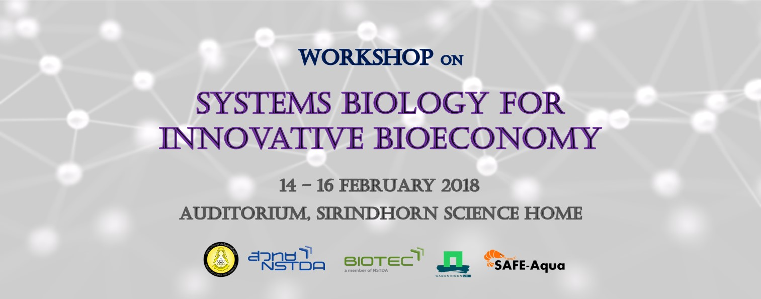Workshop on Systems Biology for Innovative Bioeconomy, 14-16 February 2018